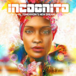 Incognito / Tomorrow's New Dream